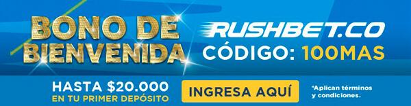 Casa de apuestas Colombia Rushbet Bono de Bienvenida