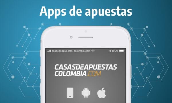 Apps de Apuestas Deportivas en Colombia