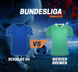 Bundesliga Jornada 29 - Schalke 04 vs. Werder Bremen