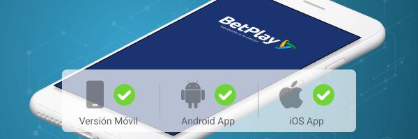 Betplay App - Disponible para Android iOS