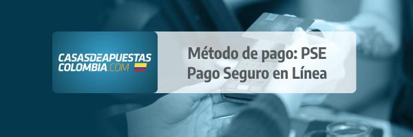 PSE: Método de pago en las casas de apuestas en Colombia