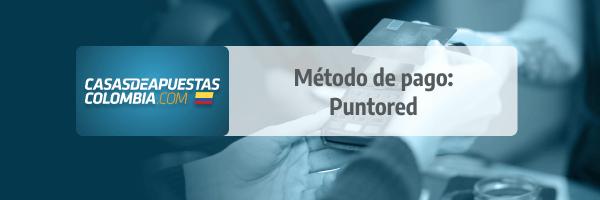 Puntored: Método de Pago en las casas de apuestas de Colombia