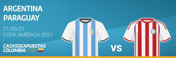 Pronósticos Argentina vs. Paraguay - 21/06/21 Copa América 2021